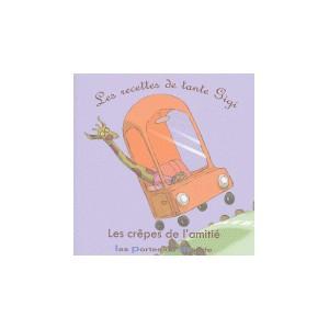 CREPES DE L'AMITIE (LES)