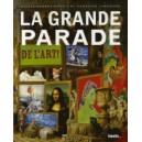 LA GRANDE PARADE DE L'ART !