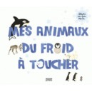 MES ANIMAUX DU FROID A TOUCHER