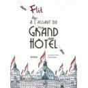 A L'ASSAUT DU GRAND HOTEL
