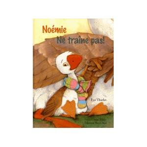 NOEMIE - NE TRAINE PAS!