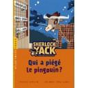SHERLOCK YACK T01 QUI A PIEGE PINGOUIN ? (NE)