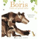BORIS , L'OURS AU GRAND COEUR
