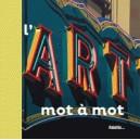 L'ART MOT A MOT
