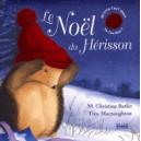 NOEL DU HERISSON (LE)
