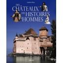 DES CHATEAUX, DES HISTOIRES ET DES HOMMES