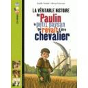 VERITABLE HISTOIRE DE PAULIN