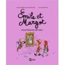 EMILE ET MARGOT T02 MONSTRUEUSES BETISES