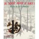 JE JOUE AVEC L'ART POINTS DE VUE ET DETAILS