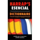 HARRAP'S ESENCIAL NE  DICTIONNAIRE FRANCAIS-ESPAGNOL/ESPAGNOL-FRANCAIS