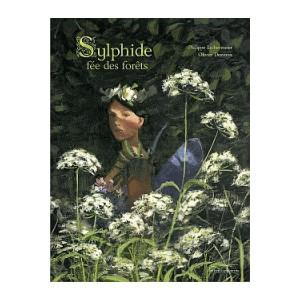 SYLPHIDE, FEE DES FORETS