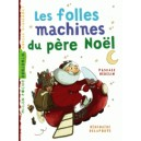 LES FOLLES MACHINES DU PERE NOEL