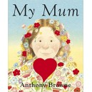 MY MUM (BOARD BOOK) /ANGLAIS