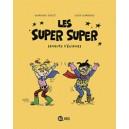 LES SUPER SUPER, TOME 1 : SEMEURS D'ENIGMES