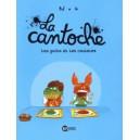 LA CANTOCHE 2 - LES GOUTS ET LES COULEURS