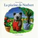 LA PISCINE DE NORBERT