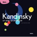 KANDINSKY, UN POP-UP POETIQUE