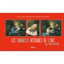 LES (VRAIES !) HISTOIRES DE L'ART T2 LE RETOUR