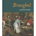 BRUEGHEL. LE GRAND CARNAVAL