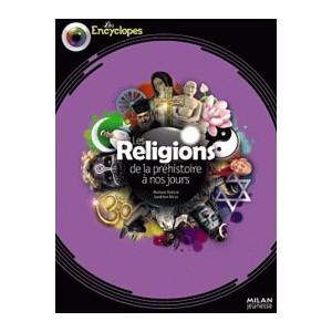 LES RELIGIONS DE LA PREHISTOIRE A NOS JOURS
