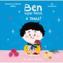 BEN, SUPER-HEROS - A TABLE !