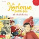 HORTENSE PETITE FEE ET LE VOLEUR DE BONBONS