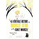 LA VERITABLE HISTOIRE DE BOUCLE D'OR ET DU CHAT MARCEL