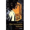 INCROYABLE HISTOIRE