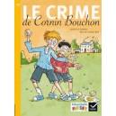 RIBAMBELLE CE1 SERIE JAUNE ED. 2016 - LE CRIME DE CORNIN BOUCHON - ALBUM 5